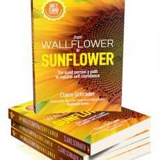 Claire Schrader's new book: From Wallflower to Sunflower