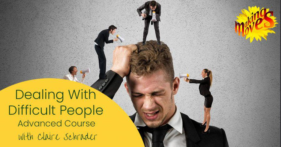 Confidence course on how to deal with difficult people at work and in your personal life
